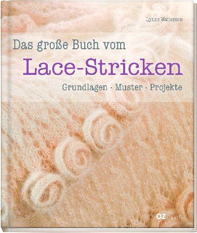 OZ creativ 6086 D. große Buch v. Lace-Stricken