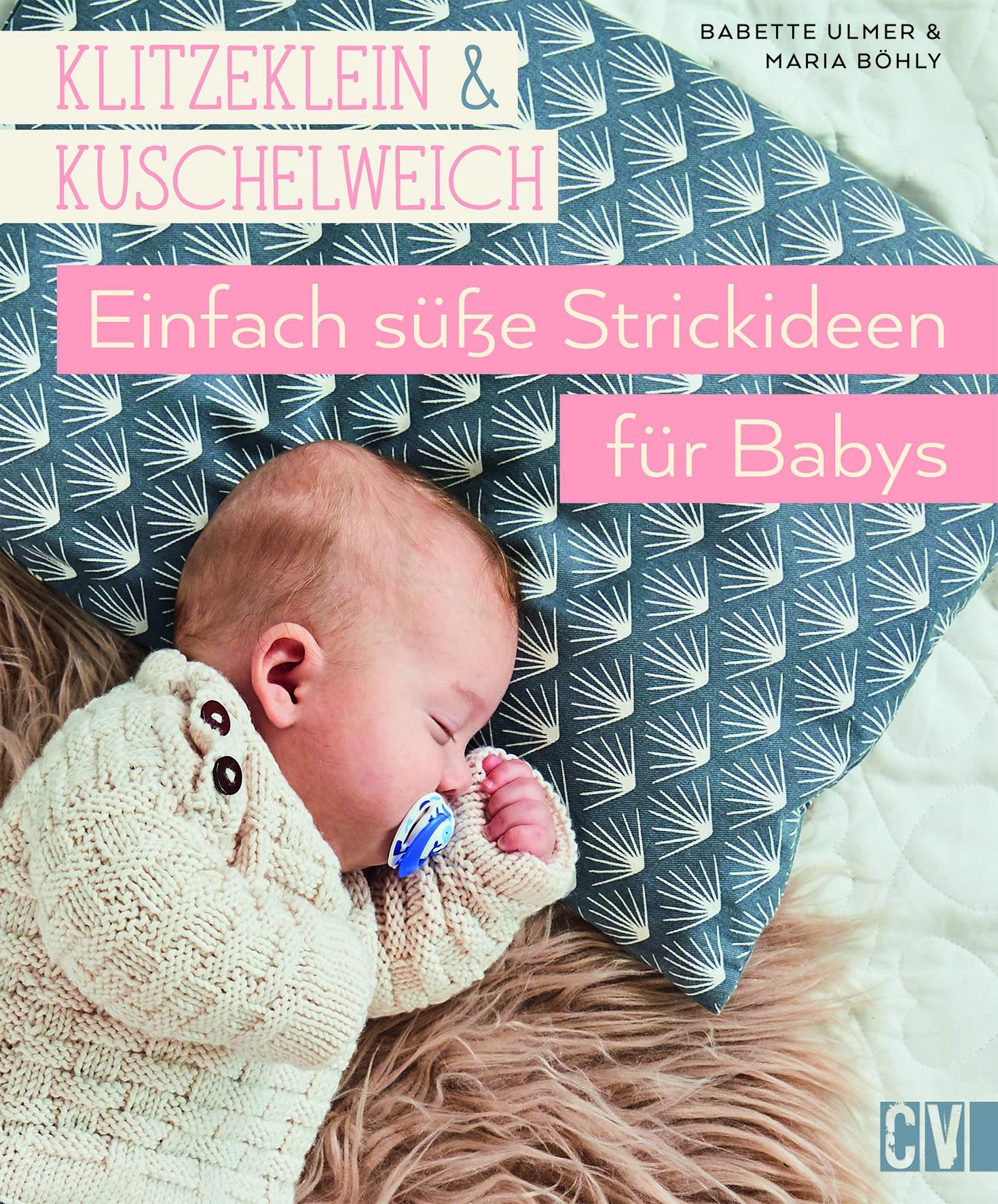 CV 6539 Klitzelklein & kuschelweich