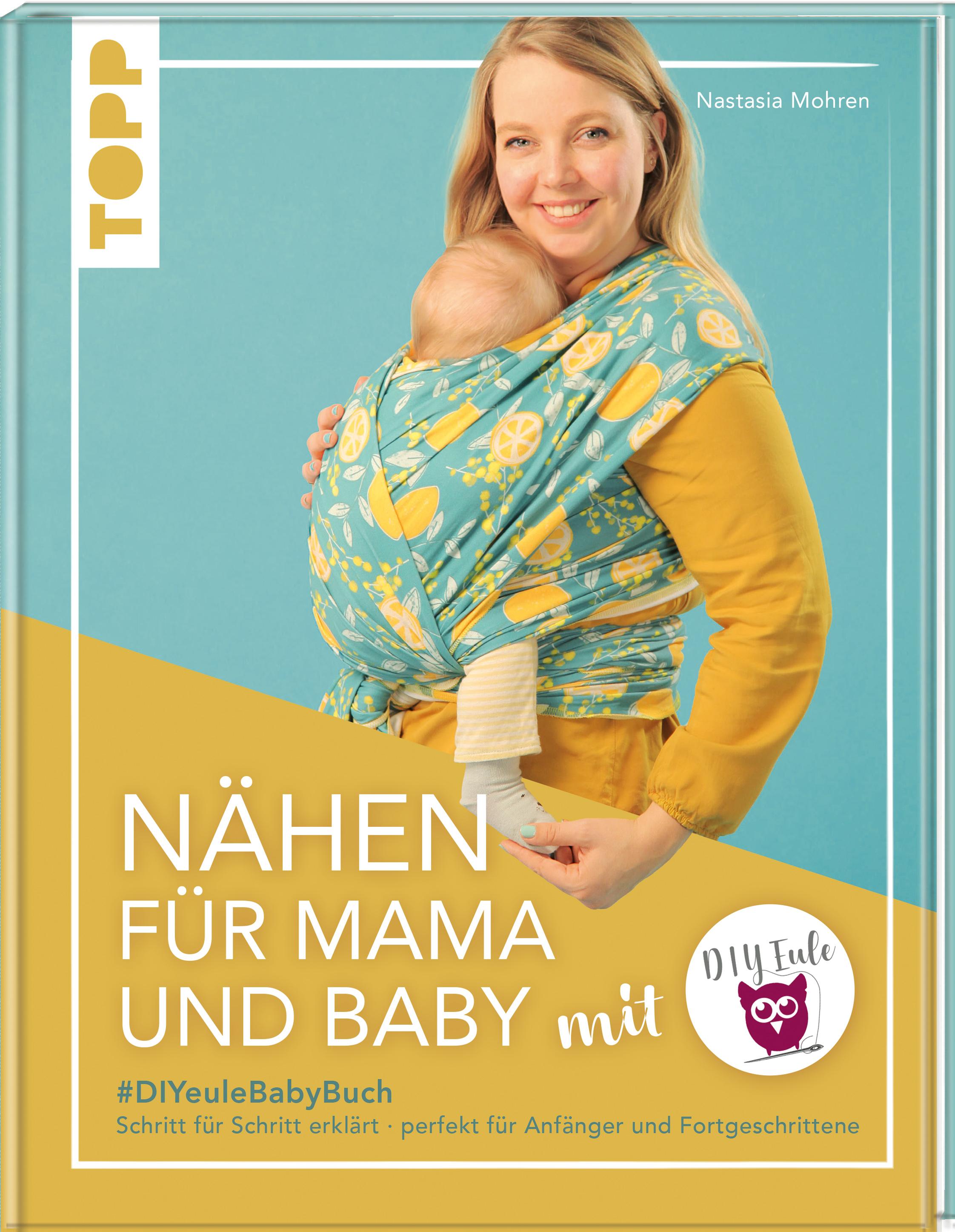 Topp 4818 Nähen für Mama und Baby