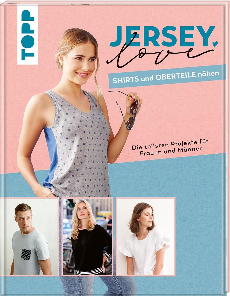 Topp 4869 Jersey Love, Shirts und Oberteile nähen